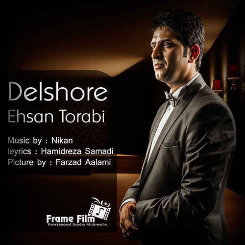 Ehsan Torabi Delshore - دانلود آهنگ احسان ترابی به نام دلشوره