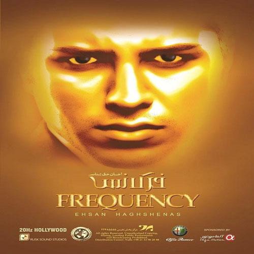 Ehsan Haghshenas Frequency
