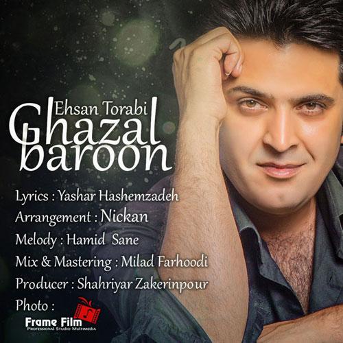 Ehsan Torabi Ghazal Baroon