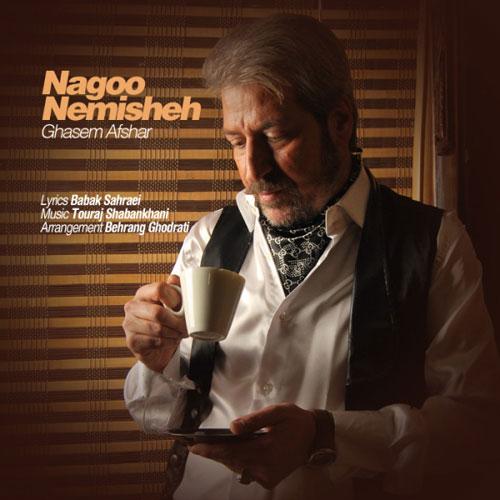 Ghasem Afshar Nagoo Nemisheh