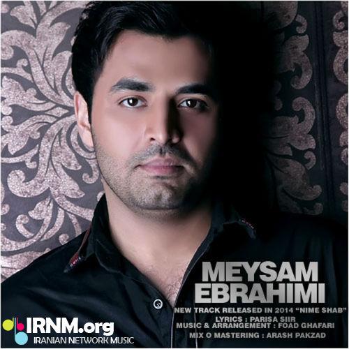 Meysam Ebrahimi Nime Shab IRNM Org