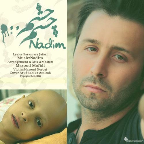 Nadim Cheshm Cheshm - چشم چشم از ندیم