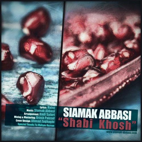 Siamak Abbasi Shabi Khosh - دانلود آهنگ سیامک عباسی به نام شبی خوش