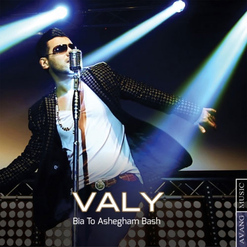 Valy - Bia To Ashegham Bash