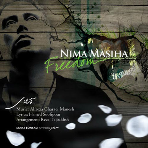 Nima Masiha Azadi - آزادی از نیما مسیحا