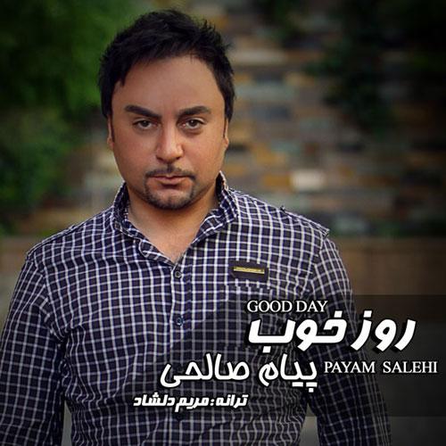 Payam Salehi Ye Rooze Khoub