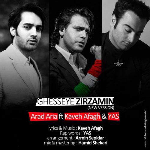 Arad Aria Ft Kaveh Afagh Yas Ghesseye Zirzamin New Version