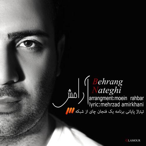 Behrang Nateghi Aramesh - دانلود آهنگ جدید بهرنگ ناطقی به نام آرامش