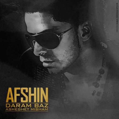 Afshin Daram Baz Ashegh Misham - دانلود آهنگ جدید افشین به نام دارم باز عاشق میشم