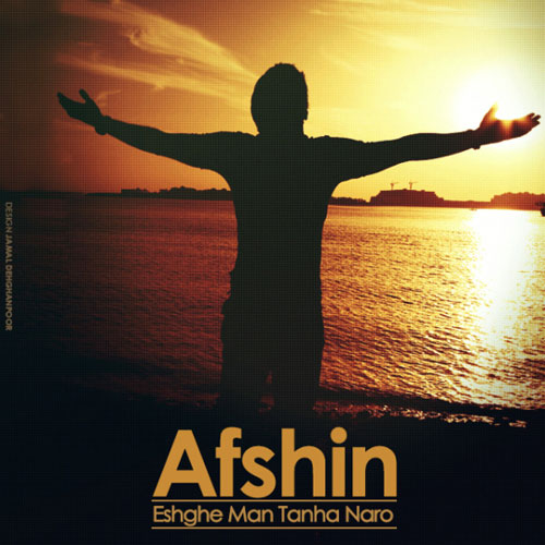 Afshin Eshghe Man Tanha Naro
