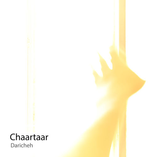 Chaartaar Daricheh - دانلود آهنگ جدید چارتار به نام دریچه
