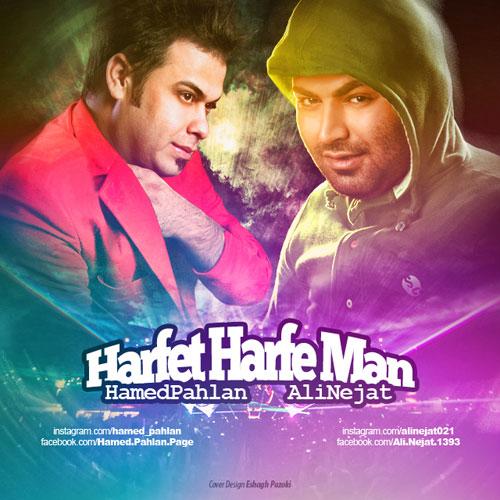 Hamed Pahlan Ali Nejat Harfet Harfe Man