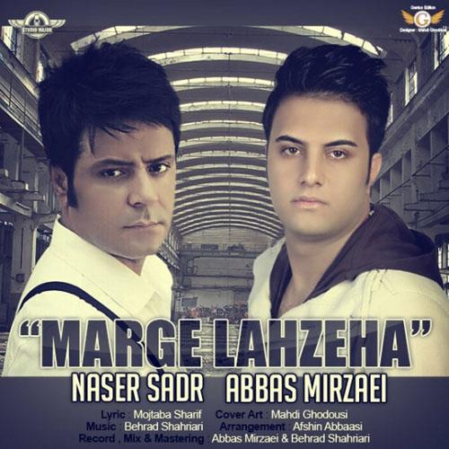 Naser Sadr Abbas Mirzaei Marge Lahzeha