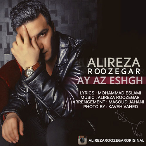 Alireza Roozegar Ay Az Eshgh