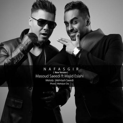 Masoud Saeedi Ft. Majid Eslahi - Nafasgir Remix