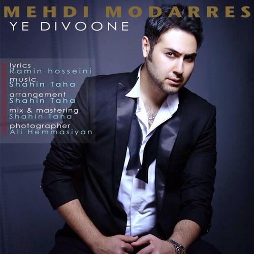 Mehdi Modarres - Ye Divoone