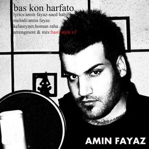 Amin Fayaz Bas Kon Harfato