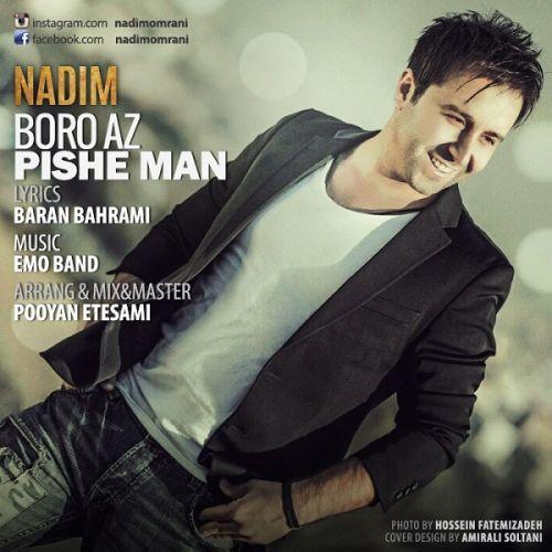 Nadim Boro Az Pishe Man