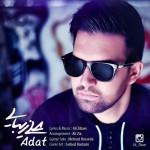 دانلود آهنگ جدید علی زیبایی (تکتا) به نام عادت