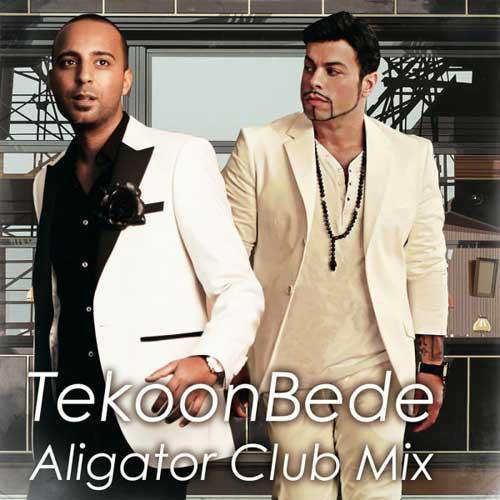 Arash Tekoon Bede Aligator Club Mix