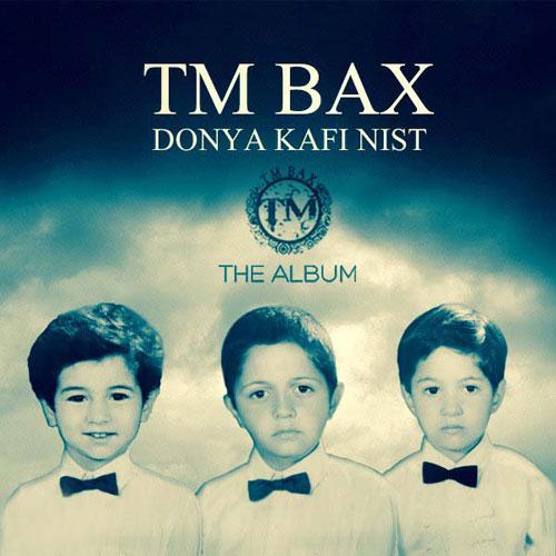 TM Bax - Donya Kafi Nist