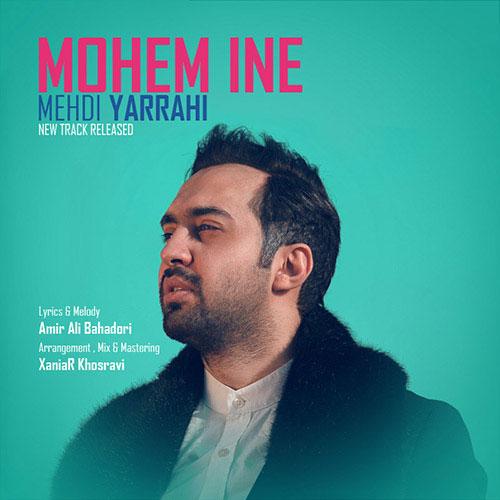 Mehdi Yarrahi Mohem Ine