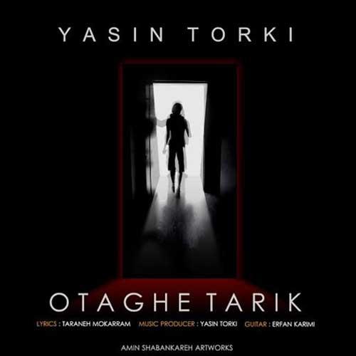 Yasin Torki Otaghe Tarik