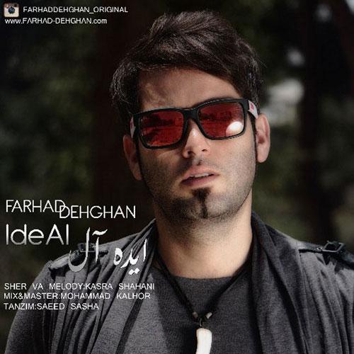 Farhad Dehghan Ideal
