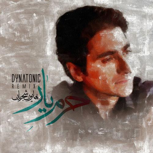 Homayoun Shajarian Harame Yaar Dynatonic Remix