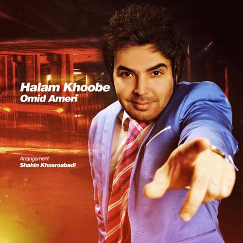 Omid Ameri Halam Khoobe