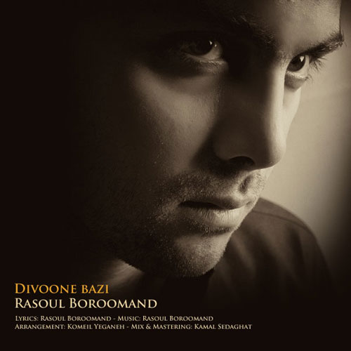 Rasoul Boroomand Divoone Bazi