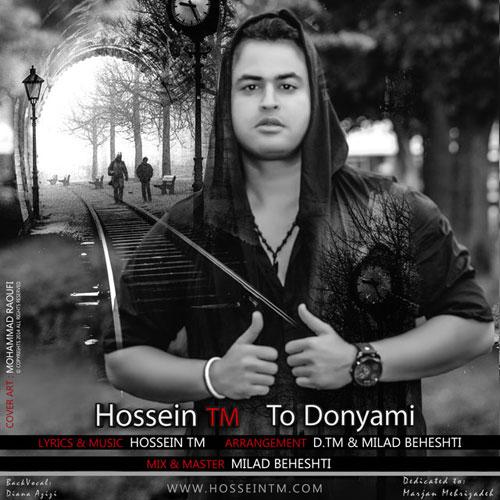 Hossein TM To Donyami