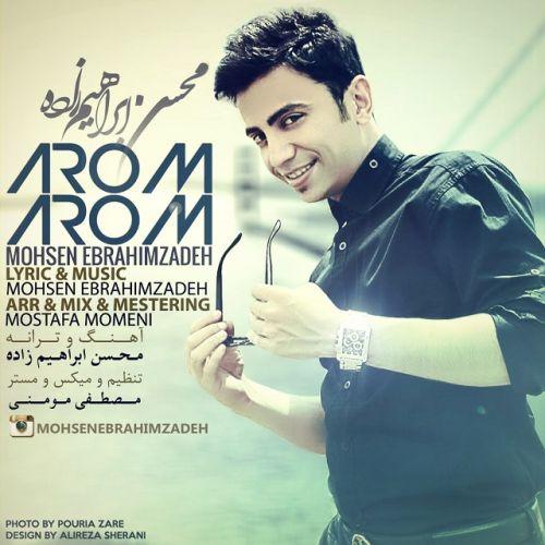 Mohsen Ebrahimzadeh Arom Arom