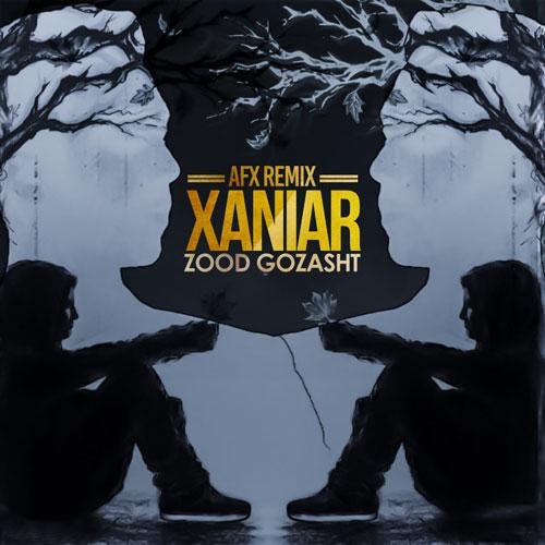 Xaniar Zood Gozasht Remix