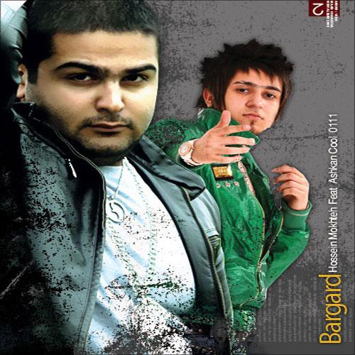 Ashkan Ft Hossein Mokhte Ashkan Cool Bargard