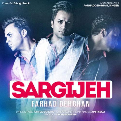 Farhad Dehghan Sargijeh
