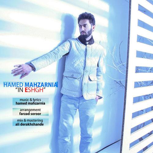 Hamed Mahzarnia In Eshgh