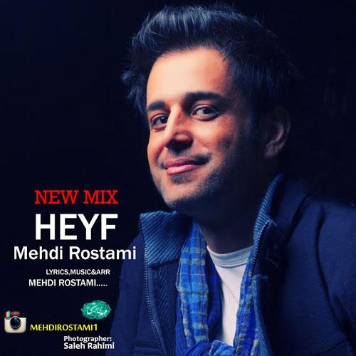 Mehdi Rostami Heyf Remix