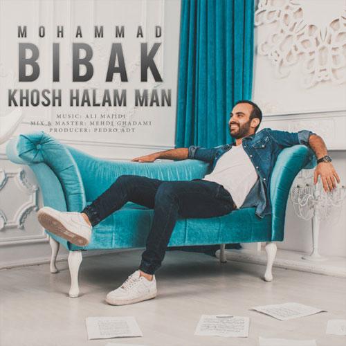 Mohammad Bibak Khosh Halam Man
