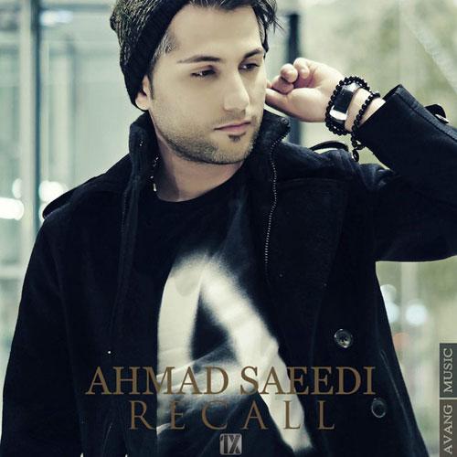 Ahmad Saeedi Recall