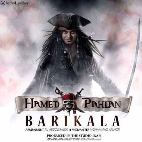 Hamed Pahlan Barikala - دانلود آهنگ جدید حامد پهلان به نام باریکلا