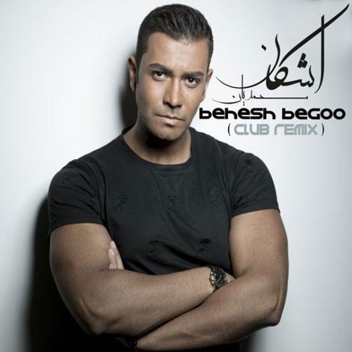 Ashkan Mohammadian Behesh Begoo Remix