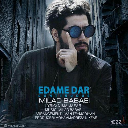 Milad Babaei Edame Dar