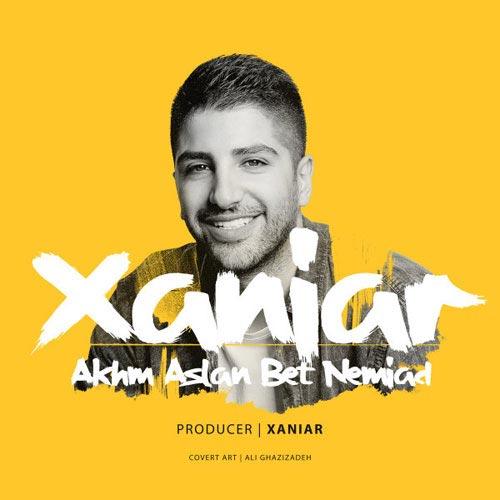 Xaniar Khosravi Akhm Aslan Bet Nemiad - دانلود آهنگ جدید زانیار خسروی به نام اخم اصلا بت نمیاد