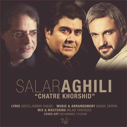 Salar Aghili Chatre Khorshid