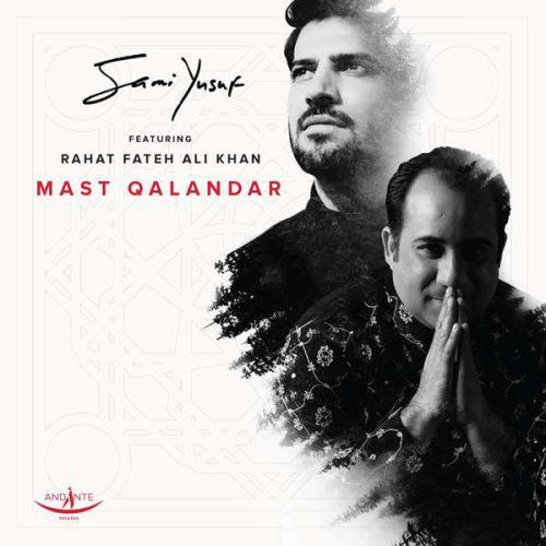 Sami Yusuf Ft Rahat Fateh Ali Khan Mast Qalandar