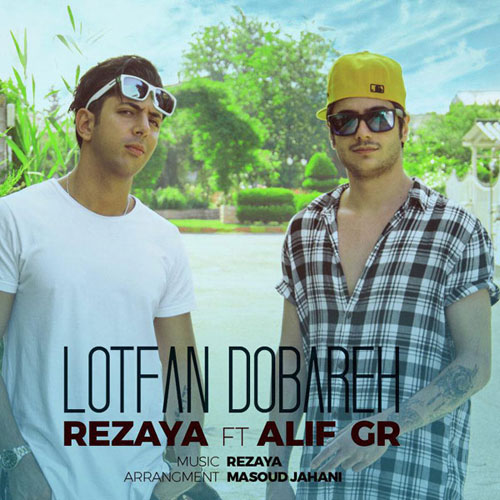 Rezaya Ft Alif Gr Lotfan Dobareh