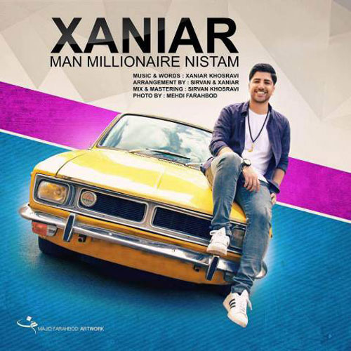 Xaniar Man Millionaire Nistam