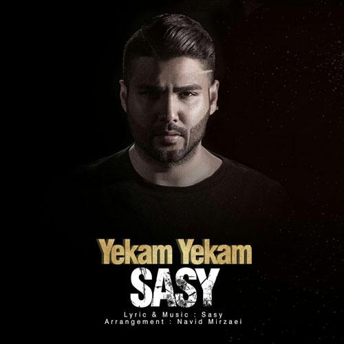 Sasy Mankan Yekam Yekam - دانلود آهنگ ساسی مانکن یکم یکم