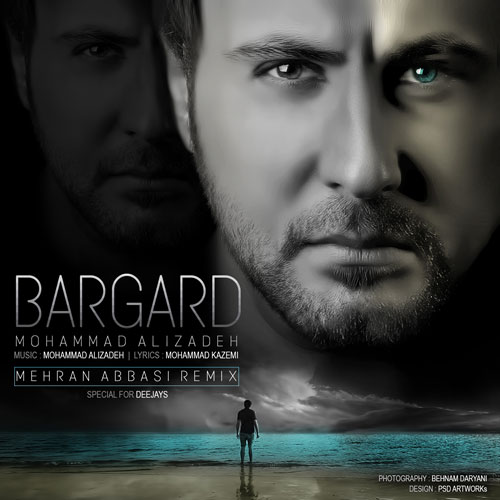 Mohammad Alizadeh Bargard Mehran Abbasi Remix